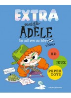 Extra Mortelle Adèle Tome 1...